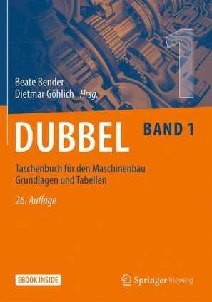 Dubbel Taschenbuch für den Maschinenbau 1.