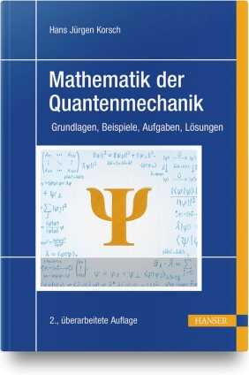 Mathematik der Quantenmechanik