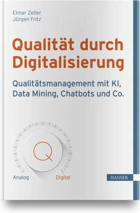 Qualität durch Digitalisierung.